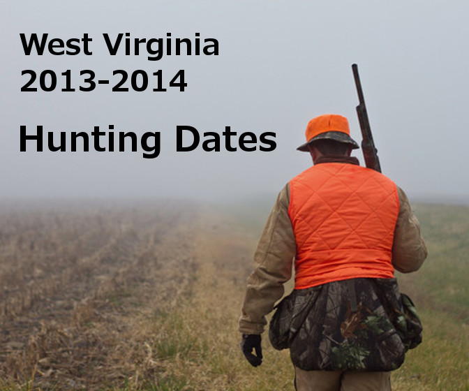 West Virginia Hunting Season Dates 2013-2014